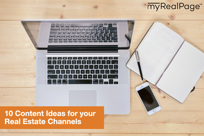 Content Ideas for your Real Estate Channels